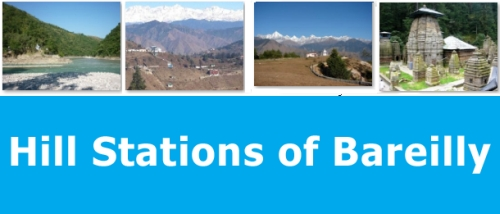 Hill Stations of Bareilly