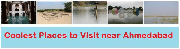 Coolest places in Ahmedabad for Summer season